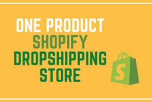 I will create the a unique one product shopify dropshipping store