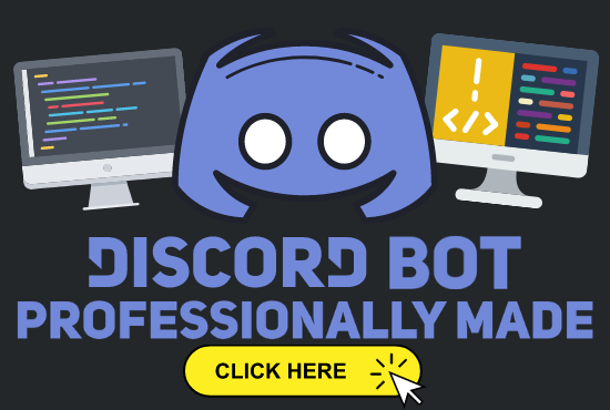 I will program you a professional discord bot